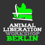 VGT-Tour nach Berlin: Animal Liberation Workshop