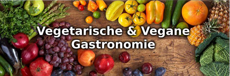 Vegetarische Vegane Gastronomie